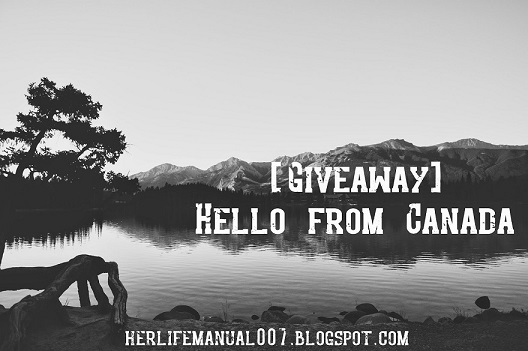 [Giveaway] Hello from Canada